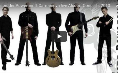 Die Gebrüder Poweronoff – Carmenova live in Alsdorf 2013